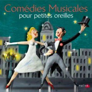 Comedies Musicales Pour Petites Oreilles