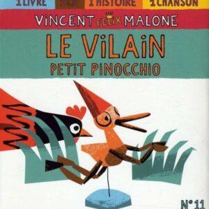 Le Vilain Petit Pinocchio - Vincent Malone