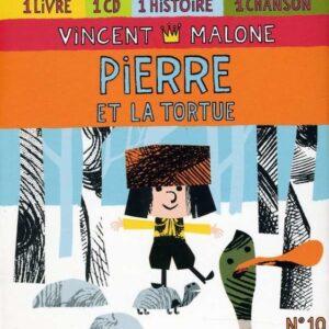 Pierre Et La Tortue - Vincent Malone