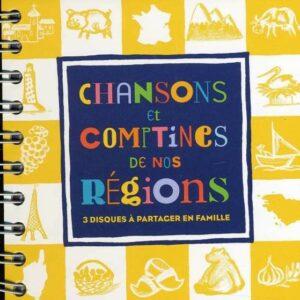 Chansons Et Comptines De Nos Regions