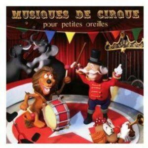 Musique De Cirque Pour Petites Oreilles - Jean-Francois Alexandre - Orchestre