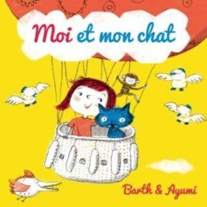 Moi Et Mon Chat - Barth Et Ayumi