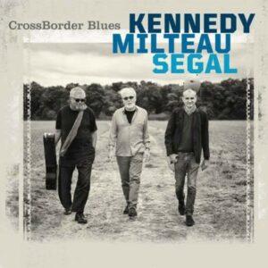 Crossborder Blues - Harrison Kennedy
