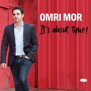 Its A About Time! - Omri Mor & Avishai Cohen