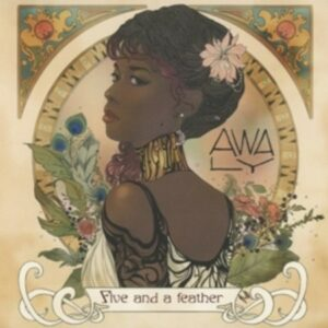 Five And A Feather - Awa-Ly