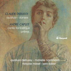 Debussy / Caplet: Quatuor,  Danses,  Conte Fantastique,