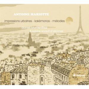 Antoine Mariotte: Impressions Urbaines / Kakemonos - Blumenthal, Daniel / Revault D'Allonne