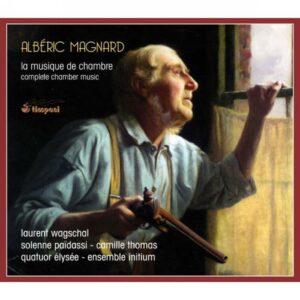 Alberic Magnard: La Musique De Chambre