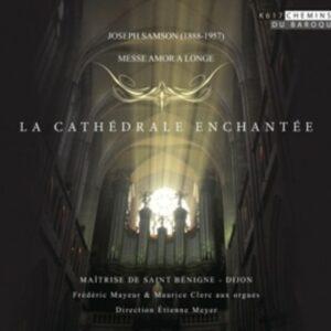 Joseph Samson: Cathédrale Enchantée - Frederic Mayeur