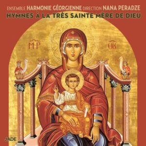 Hymne À la Très Sainte Mère de Dieu - L'Ensemble Harmonie Géorgienne
