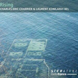 Rising - Charles-Eric Charrier & Laurent Komlanvi Bel