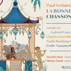Paul Verlaine, la Bonne Chanson - David Lefort