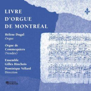 Livre d'orgue de Montréal - Hélène Dugal