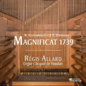 Clérambault / Dandrieu: Magnificat 1739 - Régis Allard