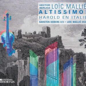 Berlioz / Mallié : Harold en Italie, Altissimo ! - Karsten Dobers