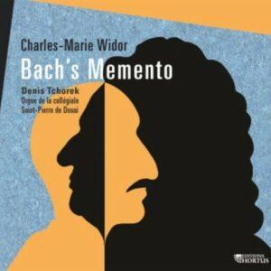 Charles-Marie Widor: Bach's Memento - Denis Tchorek