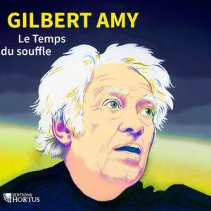Le Temps du Souffle - Gilbert Amy