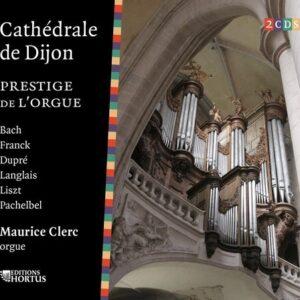 Cathedrale De Dijon, Prestige De L'Orgue - Maurice Clerc