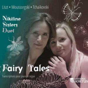 Liszt / Moussorgski / Tchaikovski: Fairy Tails - Nikitine Sisters Duet