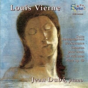 Vierne: Works For Piano - Dubé