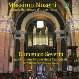 Nosetti: Intégrale De L'Oeuvre D'Orgue (Vol. 2) - Severin