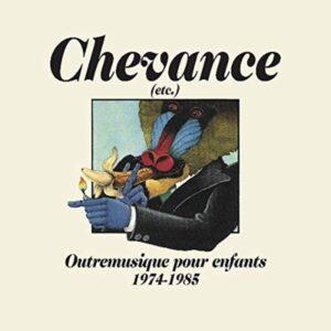 Outremusique Pour Enfants 1974-1985 - Chevance