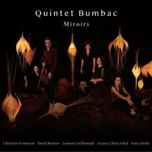 Miroirs - Quintet Bumbac