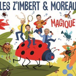 Magique! - Les Z'Imbert & Moreau
