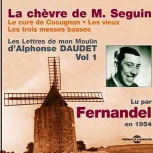 La Chevre de M. Seguin / Le Cure de Cucugnan / Les Vieux / Les Trois Messes Basses - Fernandel
