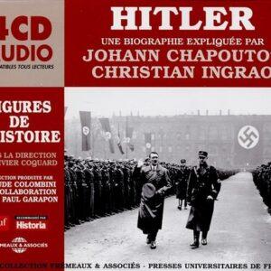 Hitler: Une Biographie Expliquée - Johann Chapoutot & Christian Ingrao