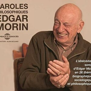 Paroles Philosophiques - L'Abecedaire sonore - Edgar Morin