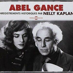 Enregistrements Historiques par Nelly Kaplan - Abel Gance