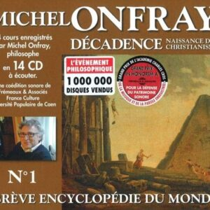 Decadence Vol. 1: Naissance du Christianisme - Michel Onfray