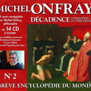 Decadence Vol. 2, Conquetes Et Inquisition - Michel Onfray