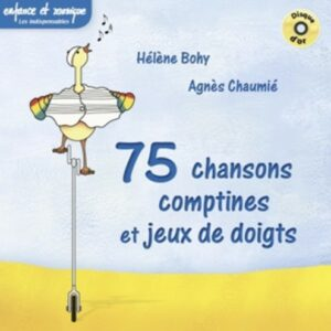 Chansons & Comptines (75) - Agnès Chaumie / Hélène Bohy