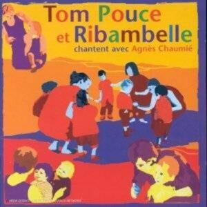 Tom Pouce Et Ribambelle - Agnes Chaumie