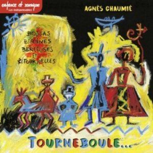 Tourneboule - Agnes Chaumie
