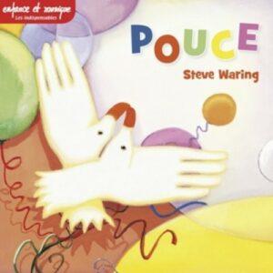 Pouce - Steve Waring