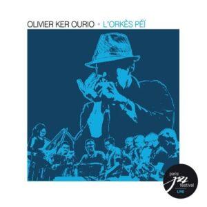 L'Orkes Pei (Live Au Paris Jazz Festival) - Olivier Ker Ourio