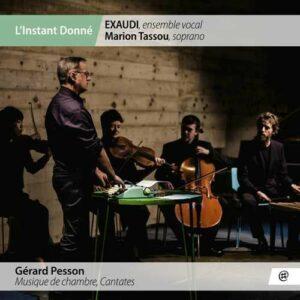 Gerard Pesson: Musique De Chambre, Cantates - EXAUDI