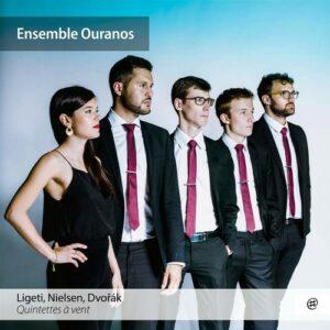 Ligeti / Nielsen / Dvorak: Woodwind Quintets - Ensemble Ouranos