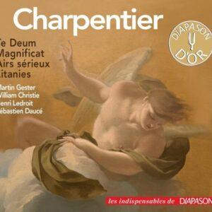 Charpentier : Te Deum - Magnificat - Airs sérieux - Litanies. Gester, Christie, Ledroit, Daucé.