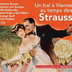 Un bal à Vienne au temps des Strauss. Krauss, Karajan, Boskovsky, Krips, Böhm, Szell, Kleiber.