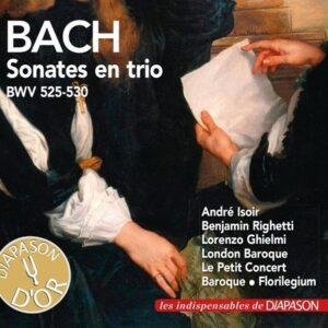 Bach : Sonates en trio, BWV 525-530. Isoir, Righetti, Ghielmi, London Baroque, Le Petit Concert Baroque, Florilegium.