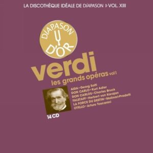 La discothèque idéale de Diapason, vol. 13 / Verdi : Les grands opéras, vol. 1