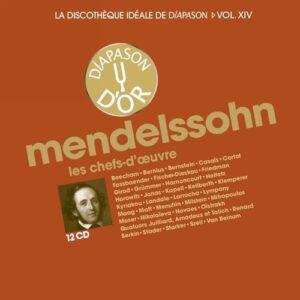 La discothèque idéale de Diapason, vol. 14 / Mendelssohn : Les chefs-d'œuvre.