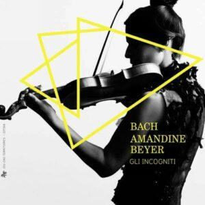 Bach - Amandine Beyer