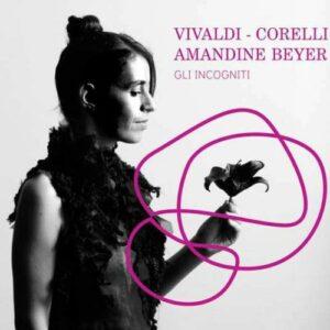Vivaldi / Corelli - Amandine Beyer