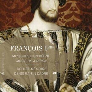 François Ier: Music Of A Reign (Book + CD) - Doulce Mémoire