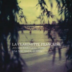 La Clarinette Francaise - Jos Van Immerseel & Lisa Shklyaver